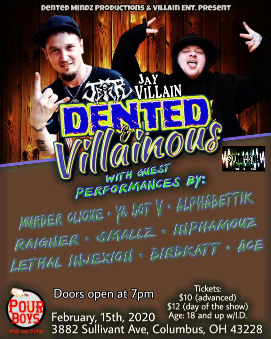 Dented and Villainous show Feb. 15 2020 flyer